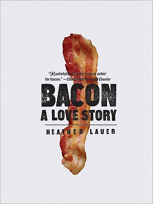 Bacon By Lauer, Heather