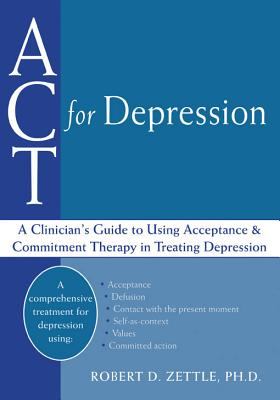 Act for Depression By Zettle, Robert
